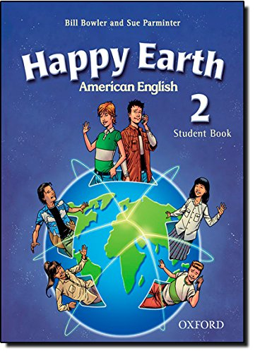 American Happy Earth 2: Student Book with: Parminter, Sue, Bowler,