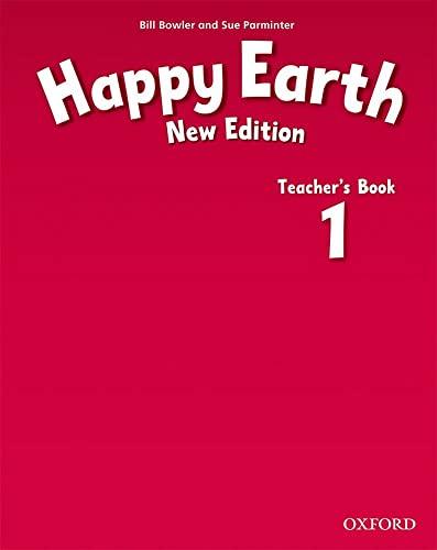 9780194732864: Happy Earth: 1 New Edition: Teacher's Book