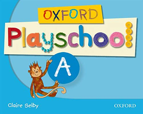 9780194734080: Oxford Playschool a Class Book