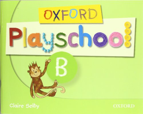 9780194734103: Oxf playschool b cb