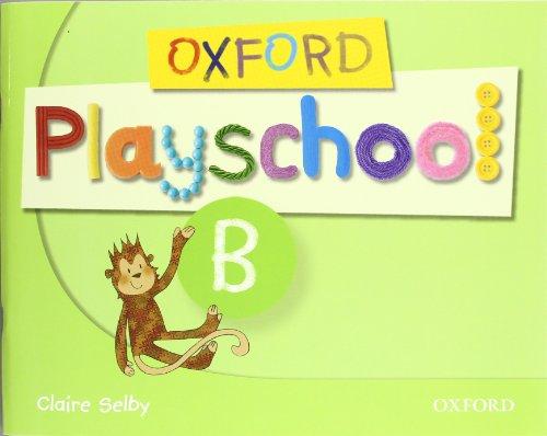 9780194734103: Oxford Playschool B: Class Book
