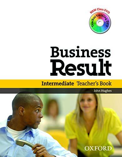 9780194739443: Business Result: Intermediate: Teacher's Book Pack: Business Result DVD Edition Teacher's Book with Class DVD and Teacher Training DVD