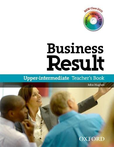 9780194739450: Business Result: Upper-Intermediate: Teacher's Book Pack: Business Result DVD Edition Teacher's Book with Class DVD and Teacher Training DVD