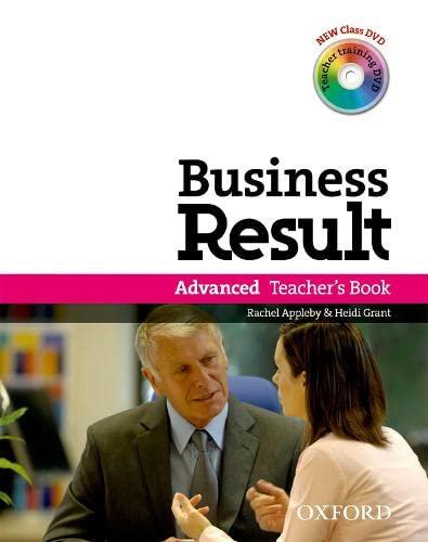 9780194739467: Business Result: Advanced: Teacher's Book Pack: Business Result DVD Edition Teacher's Book with Class DVD and Teacher Training DVD