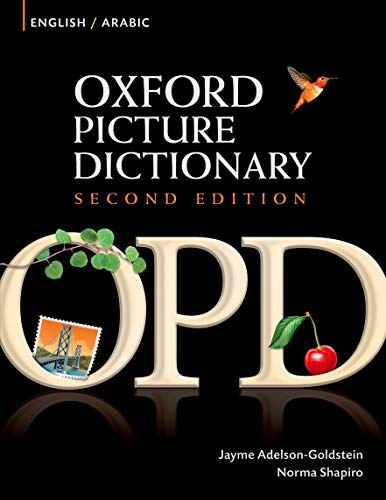 9780194740104: Oxford Picture Dictionary English-Arabic: Bilingual Dictionary for Arabic-speaking teenage and adult students of English (Oxford Picture Dictionary 2E)
