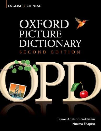 9780194740128: Oxford Picture Dictionary Second Edition: English-Chinese Edition: Bilingual Dictionary for Chinese-speaking teenage and adult students of English.