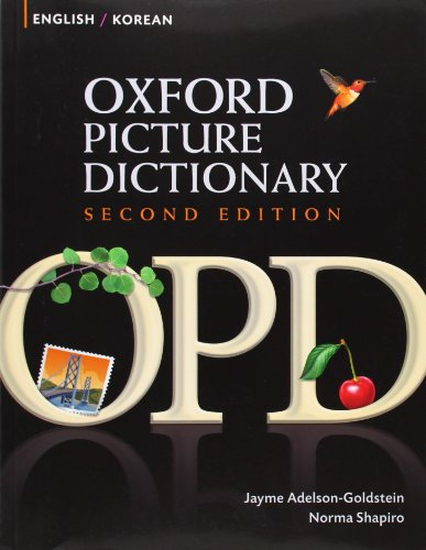 9780194740166: Oxford Picture Dictionary Second Edition: English-Korean Edition: Bilingual Dictionary for Korean-speaking teenage and adult students of English.