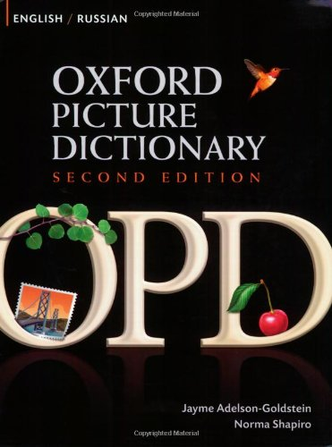 9780194740173: Oxford Picture Dictionary Second Edition: English-Russian Edition: Bilingual Dictionary for Russian-speaking teenage and adult students of English
