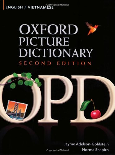 9780194740197: Oxford Picture Dictionary English-Vietnamese: Bilingual Dictionary for Vietnamese speaking teenage and adult students of English (Oxford Picture Dictionary 2E)
