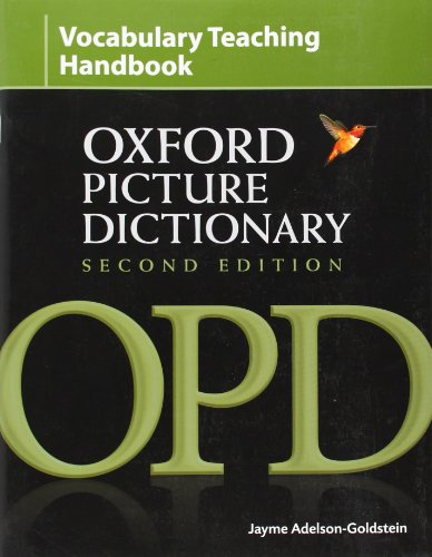 The Oxford Picture Dictionary Second Edition Vocabulary: Adelson-Goldstein, Jayme