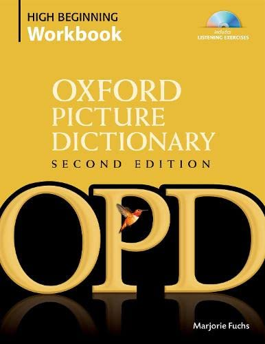 9780194740449: Oxford Picture Dictionary High Beginning Workbook: Vocabulary reinforcement activity book with 4 audio CDs (Oxford Picture Dictionary 2E)