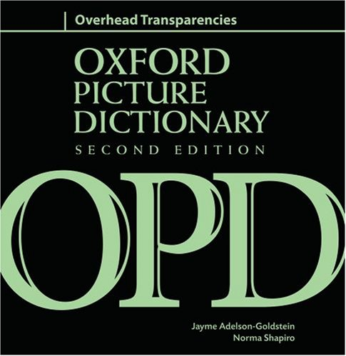 9780194740609: Oxford Picture Dictionary Overhead Transparencies: Ring binder with transparencies of each of OPD's picture pages.