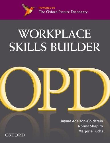 9780194740753: Oxford Picture Dictionary Workplace Skills Builder (Oxford Picture Dictionary Second Edition)