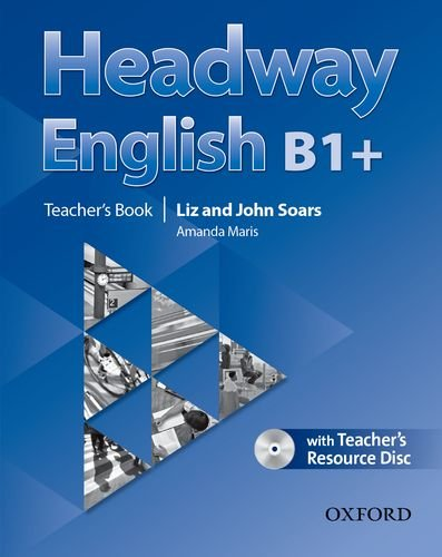 9780194741484: Headway English: B1+ Teacher's Book Pack (DE/AT), with CD-ROM