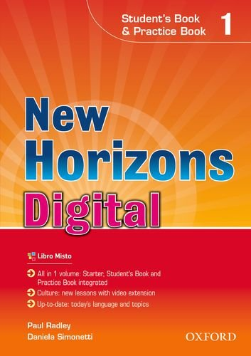 9780194744997: New horizons digital. Student's book-Workbook. Per le Scuole superiori. Con e-book. Con espansione online: 1
