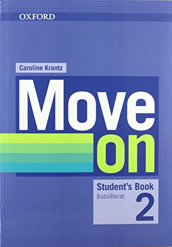 9780194746878: Move on 2: Student's Book and Oral Skills Companion (Catalan)