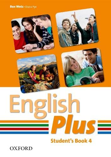 9780194748599: English Plus 4: Student Book 4