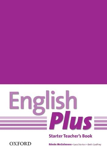 9780194749091: English Plus: Starter: Teacher's Book with photocopiable resources: Choose to do more
