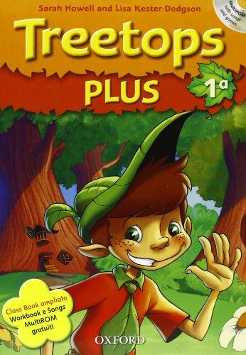 9780194751001: Treetops plus. Class book-Workbook. Livello 1. Con espansione online. Per la Scuola elementare. Con Multi-ROM. Con CD-ROM