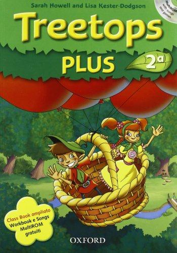 9780194751018: Treetops plus. Class book-Workbook. Livello 2. Per la Scuola elementare. Con CD-ROM. Con Multi-ROM. Con espansione online