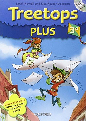9780194751025: Treetops plus. Class book-Workbook. Livello 3. Con espansione online. Per la Scuola elementare. Con Multi-ROM. Con CD-ROM