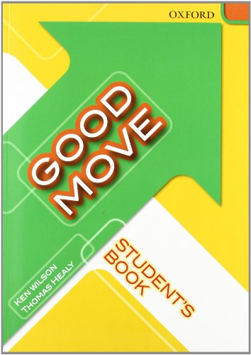 9780194753005: Good Move: Student's Book (Good And Smart Move)