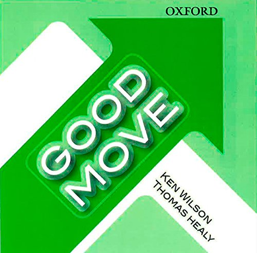 9780194753036: GOOD MOVE CLASS CD (Good Smart Move)