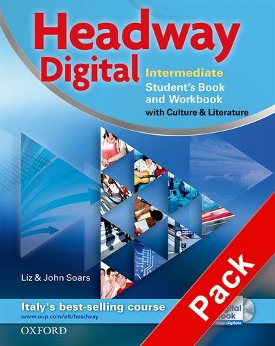 9780194755344: Headway digital. Intermediate. Student's book + Workbook + My Digital Book + Key (Cartaceo). Per le Scuole superiori