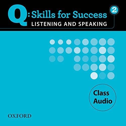 9780194756068: Q Skills for Success Listening and Speaking: Q Listening & Speaking 2: Class CD
