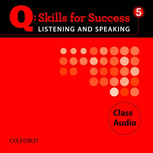 9780194756099: Q Skills for Success Listening and Speaking: Q Listening & Speaking 5: Class CD (5)