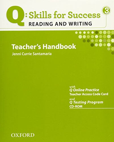 9780194756297: Q Skills for Success: Reading and Writing 3: Teacher's Book with Testing Program CD-ROM