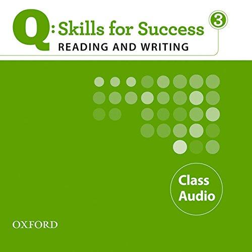 9780194756341: Q: Skills for Success 3 Reading & Writing Class Audio