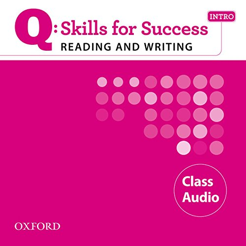 9780194756440: Q: Skills for Success Intro Reading & Writing Class Audio (Q Skills for Success Reading and Writing)