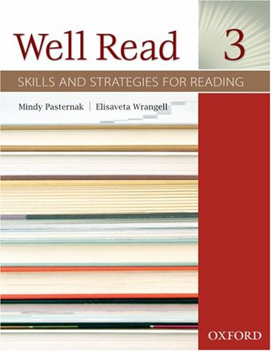Well Read 3 Student Book: Skills and: Pasternak, Mindy; Wrangell,