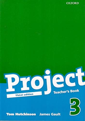 Project 3 Third Edition: Teacher's Book: Hutchinson