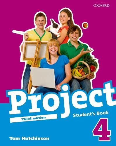 PROJECT 4 THIRD EDITION STUDENT'S BOOK: TOM HUTCHINSON