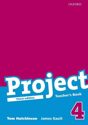 9780194763172: Project: 4 Third Edition: Teacher's Book