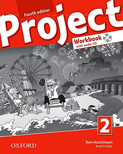 9780194764766: Project 4th. Workbook. Con espansione online. Con CD. Per la Scuola media: Project 2: Workbook with Audio cd (Project Fourth Edition)