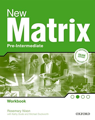 9780194766081: New Matrix Pre-Intermediate: Workbook