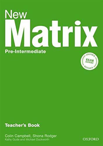 9780194766111: New Matrix Pre-Intermediate: Teacher's Book