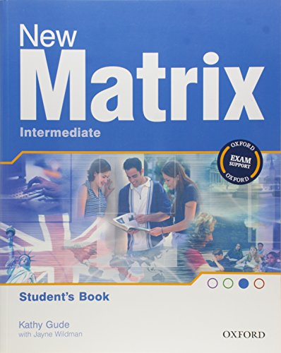 New Matrix: Intermediate: Students Book: Gude, Kathy and
