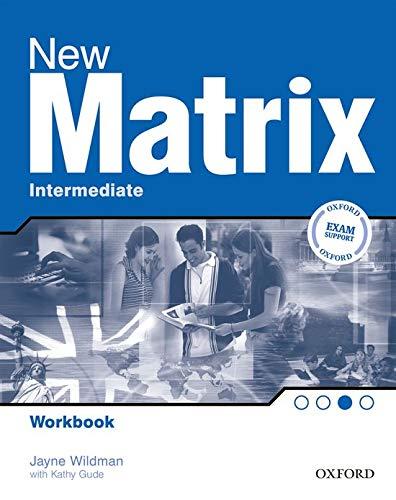 9780194766159: New Matrix: Intermediate: Workbook