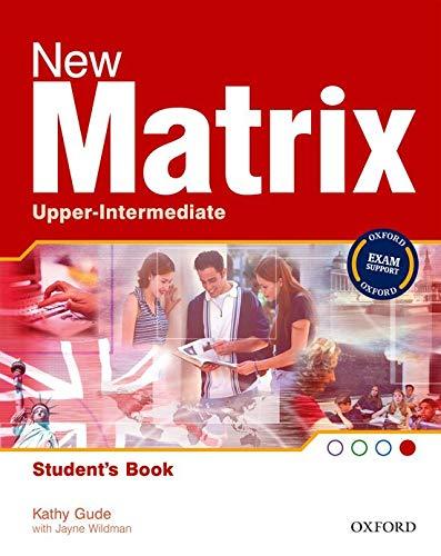 9780194766210: New Matrix Upper-Intermediate: Student's Book