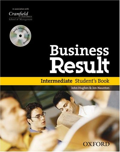 BUSINESS RESULT: INTERMEDIATE - STUDENT'S BOOK.: Hughes, John and