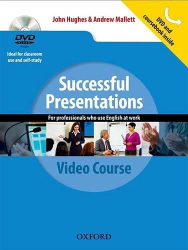 9780194768351: Successful Presentations: DVD and Student's Book Pack: A video series teaching business communication skills for adult professionals.