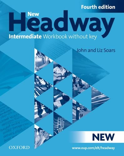 9780194768504: New headway. Intermediate. Workbook. With key. Con CD Audio. Per le Scuole superiori