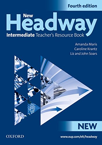 9780194768740: New Headway: Intermediate Fourth Edition: Teacher's Resource Book: Six-level general English course