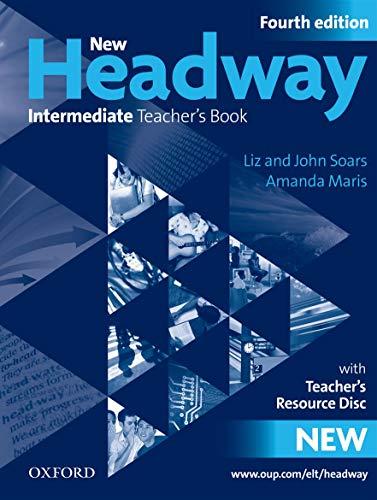 9780194768771: New Headway: Intermediate Fourth Edition: Teacher's Book + Teacher's Resource Disc