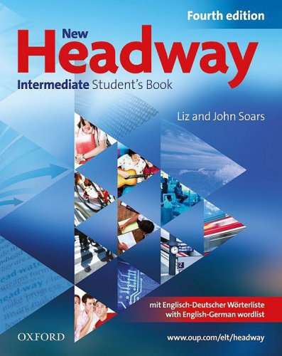 9780194768917: New Headway English Course. Intermediate German Edition: Student's Book mit zweisprachiger Vokabelliste mit CD-ROM