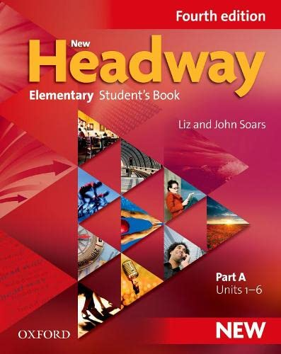 9780194768993: New Headway 4th Edition Elementary. Student's Book A (New Headway Fourth Edition)